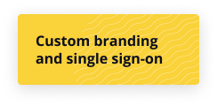 Custom branding and single sign-on